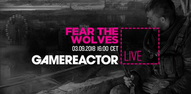 Dziś na GR Live: Fear the Wolves