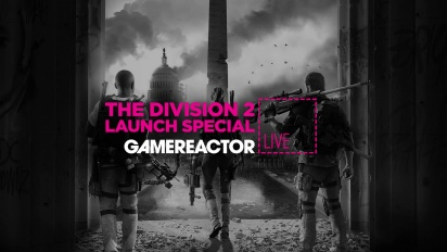 The Division 2 Launch Special - Livestream Replay