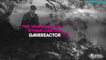 The Vanishing of Ethan Carter - PS4 Livestream Replay