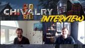 Chivalry 2 - Steve Piggott & Rasmus Löfström Interview