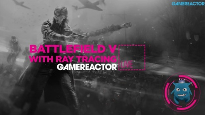 Battlefield V on PC with RTX Enabled -  Livestream Replay