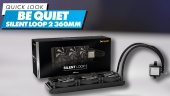 Be Quiet Silent Loop 2 360mm - Quick Look