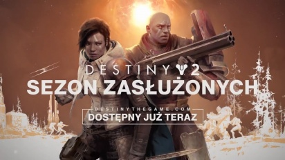 Destiny 2: Sezon Zasłużonych - zapowiedź rozgrywki