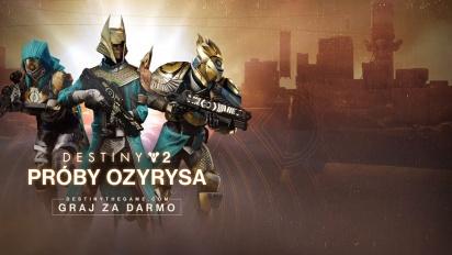 Destiny 2: Sezon Zasłużonych - Próby Ozyrysa - zwiastun gry