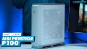 MSI Prestige P100 - Quick Look