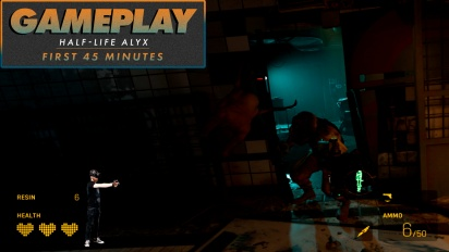 Half-Life: Alyx - First 45 Minutes Gameplay