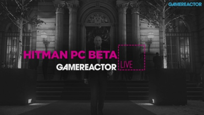Hitman & Hitman PC Beta - Livestream Replay