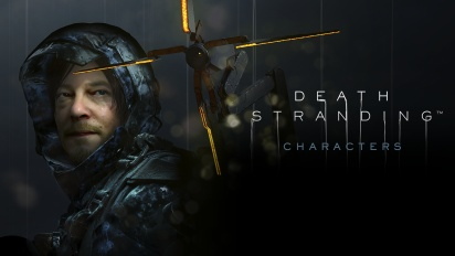 Death Stranding - The Characters (Sponsored #2)