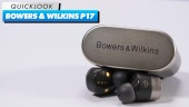 Bowers & Wilkins PI7 - Quick Look