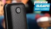 Elgato Wave 1 & Wave 2 - Quicklook
