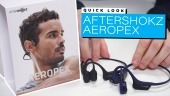 AfterShokz Aeropex - Quick Look