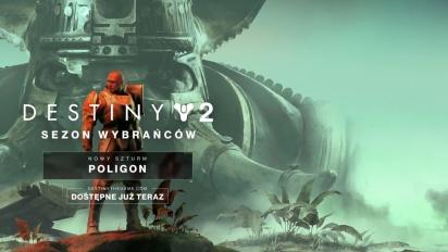 Destiny 2: Sezon Wybrańców - Nowy Szturm Poligon
