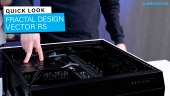 Fractal Design Vector RS - Quick Look