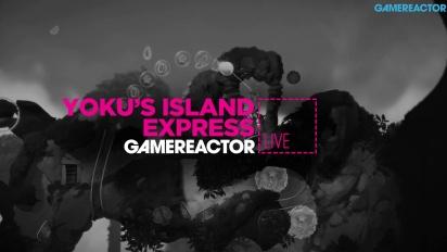 Yoku's Island Express - livestream replay