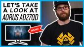 Gigabyte Aorus AD27QD - Quick Look