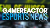 Gamereactor's Esport show - Episode 5