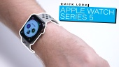 Apple Watch Series 5 - Quick Look