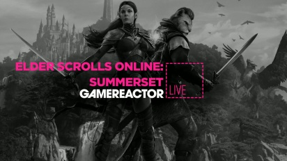 The Elder Scrolls Online: Summerset - Livestream Replay
